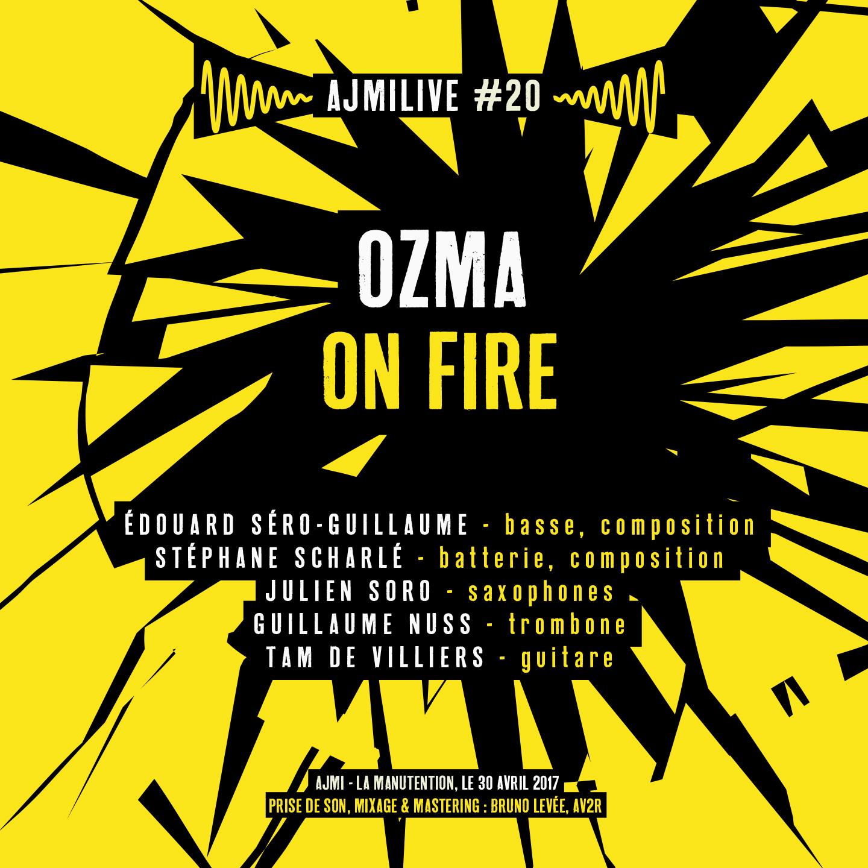 "Album Album ""Ozma On Fire"" (Live) 2017 by OZMA"